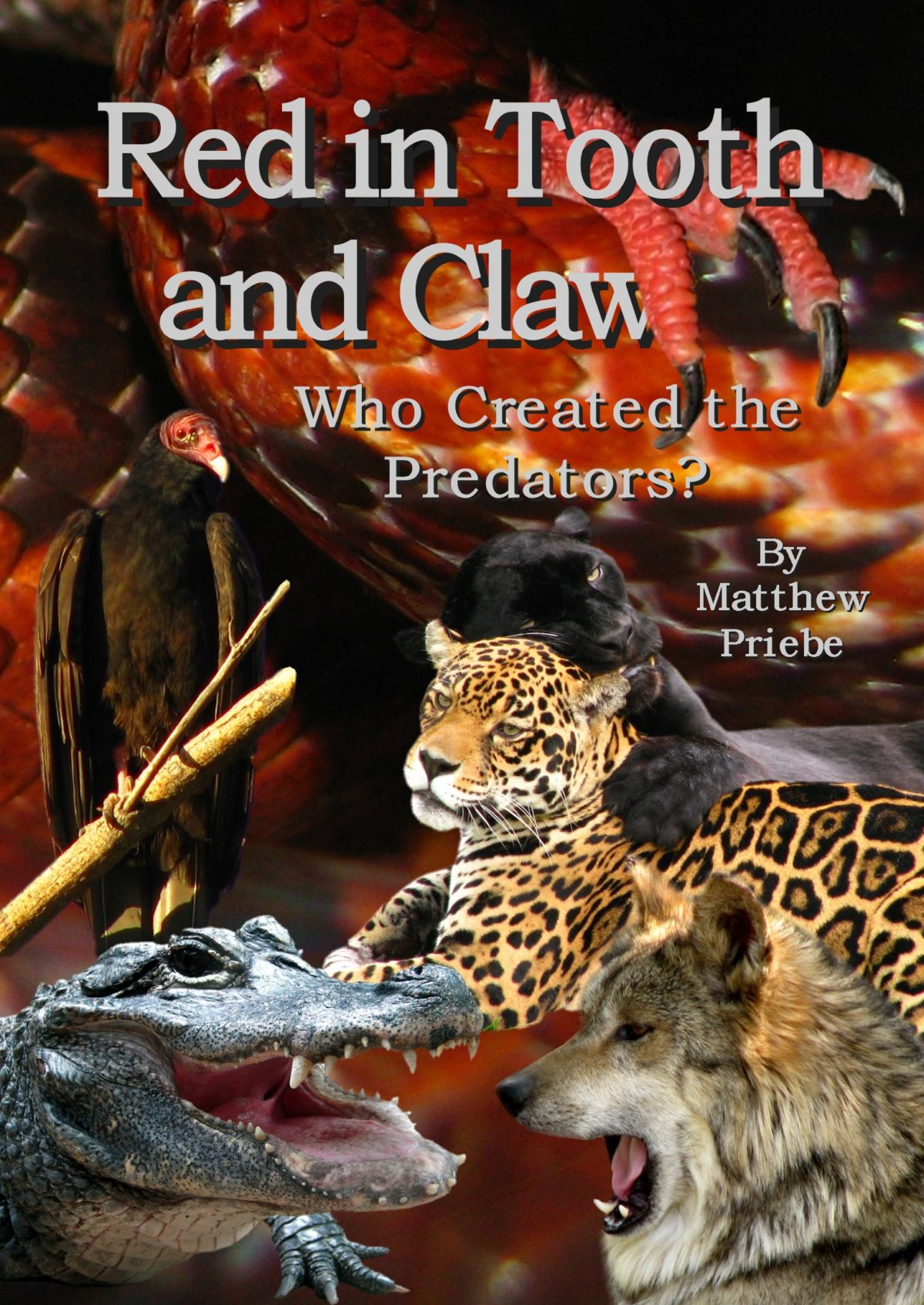 Red in Tooth and Claw… Who Created the Predators?