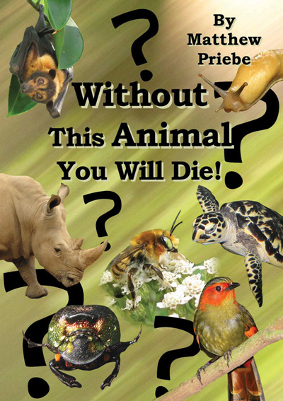 Without This Animal You Will Die!